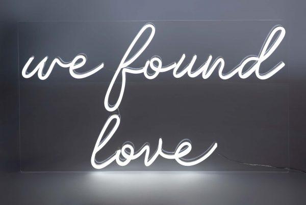Neon 'we found love'